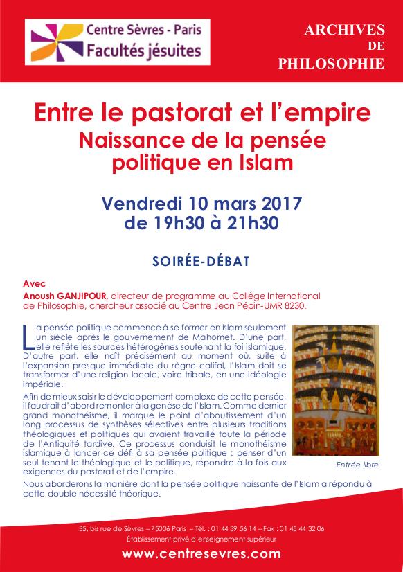 Soirée débat du 10 mars 2017: Entre le pastorat et l'empire. Naissance de la pensée politique en Islam